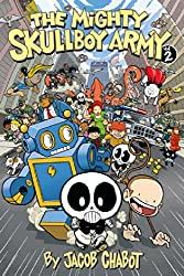 The Mighty Skullboy Army Volume 2