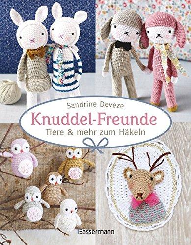 Buchseite und Rezensionen zu 'Knuddel-Freunde: Tiere und mehr zum Häkeln' von Sandrine Deveze