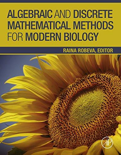 Algebraic and Discrete Mathematical Methods for Modern Biology