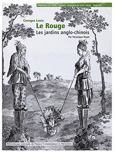 Georges Louis le Rouge : Le jardin anglo-chinois