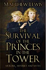 The Survival of the Princes in the Tower Paperback