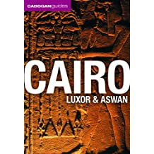 Cadogan Guide Cairo, Luxor and Aswan (Cadogan Guide Cairo Luxor Aswan)