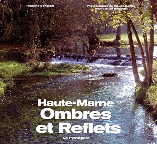 Ombres et reflets : Haute-Marne