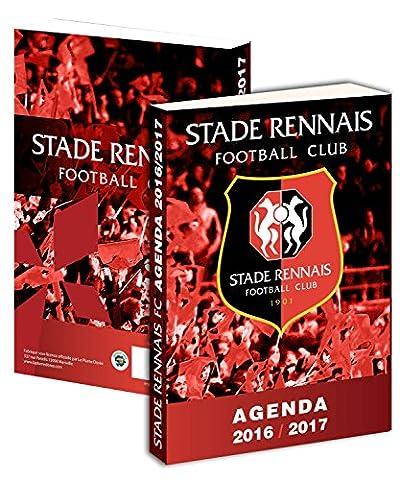 Agenda scolaire RENNES 2016 / 2017 - Collection officielle STADE RENNAIS - SRFC - Rentrée scolaire