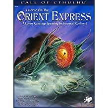 HORROR ON THE ORIENT EXPRESS - (Call of Cthulhu Roleplaying)