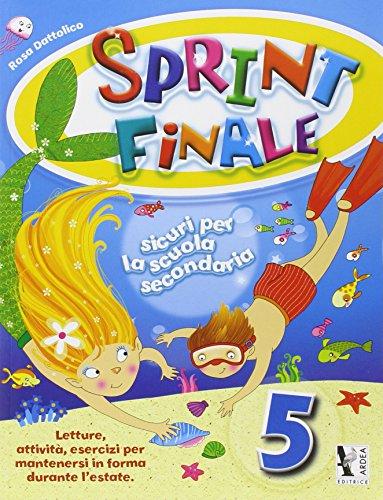 Sprint finale. Per la Scuola elementare: 5