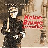 Keine Bange Leschinsky: Lieder der Märzrevolution 1920