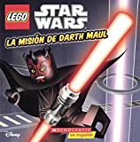 La Mision De Darth Maul (Darth Maul's Mission) (Turtleback School & Library Binding Edition) (Lego Star Wars) (Spanish Edition) by Ace Landers (2015-08-25)