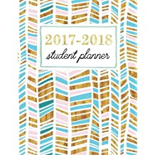 Student Planner: Weekly Academic Organizer: Trendy Gold, Rose & Turquoise (Planners & Organizers for High School, College & University Students)