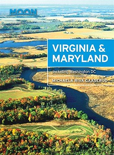 Preisvergleich Produktbild Moon Virginia & Maryland: Including Washington DC (Travel Guide)