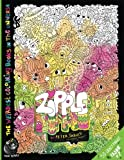 ZIPPLE: The Weirdest colouring book in the universe #6: by The Doodle Monkey Authored by Mr Peter Jarvis: Volume 7 (The Monkeys in My Head Mini Series)
