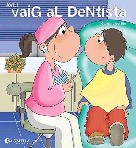 Avui vaig el dentista: Avui és un dia especial 14 (Avui es un dia especial)