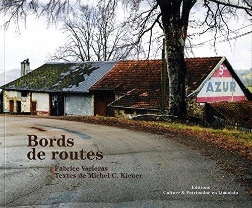 Bords de routes par Michel Kiener
