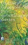 Der verschlossene Garten: Roman bei Amazon kaufen