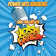 Sing The Hits Of Josh Gracin