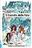 Scarica Libro Il Castello delle Fate Ragazze in un bordello di lusso (PDF,EPUB,MOBI) Online Italiano Gratis