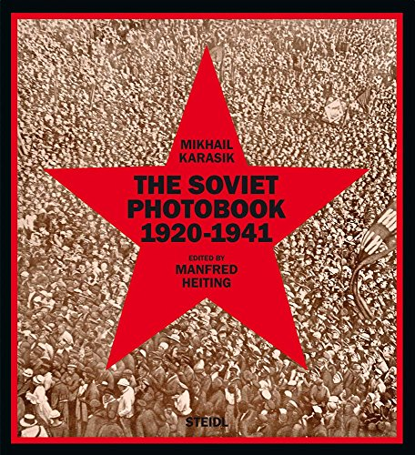 The Soviet Photobook 1920-1941 por Mikhail Karasik