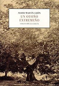 UN OTOÑO EXTREMEÑO par  M. MARTÍN GIJÓN