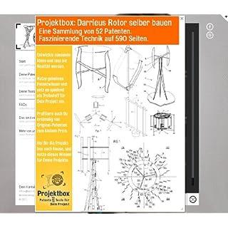 Darrieus Rotor selber bauen: Deine Projektbox inkl. 52 Original-Patenten bringt Dich mit Spaß ans Ziel!