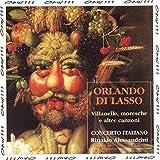 Orlando di Lasso: Villanelle, moresche e altre canzoni