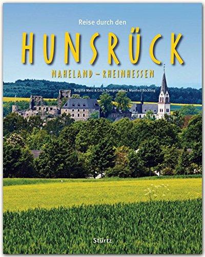 Reise durch den HUNSRÜCK - Naheland - Rheinhessen - Ein Bildband über 195 Bildern auf 140 Seiten - STÜRTZ Verlag