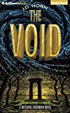 The Void (Witching Savannah) by J. D. Horn (2014-11-18)
