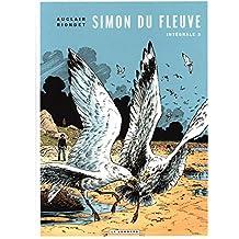 Intégrale Simon du Fleuve - tome 3 - Intégrale Simon du Fleuve 3