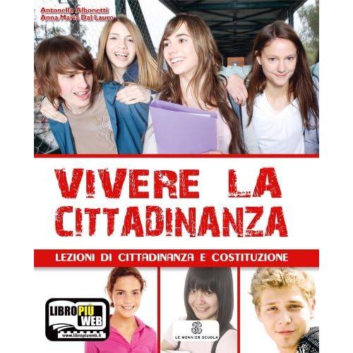 Vivere La Cittadinanza. Per La Scuola Media. Con Espansione Online