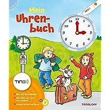 Mein Uhrenbuch: Uhr und Uhrzeit lernen (Bilderbuch ab 3 Jahre)