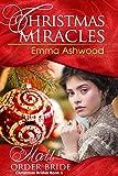 Mail Order Bride: Christmas Miracles (Christmas Brides Book 1)