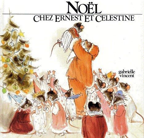 Ernest et Célestine. : Le sapin de Noël