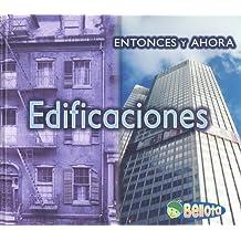 Edificiones (Entonces Y Ahora / Then and Now)