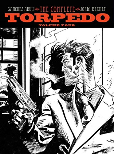 [Torpedo: Volume 4] (By: Jordi Bernet) [published: February, 2012]