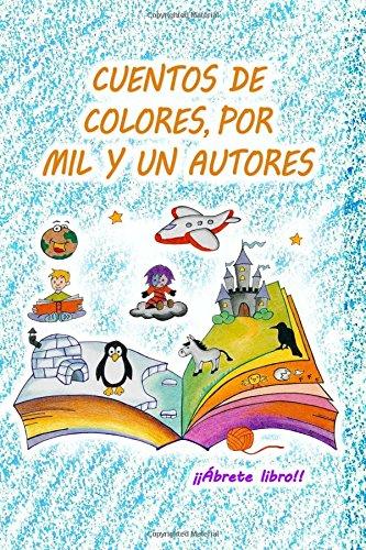Cuentos de colores, por mil y un autores