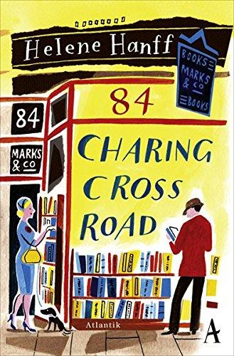 84, Charing Cross Road: Eine Freundschaft in Briefen