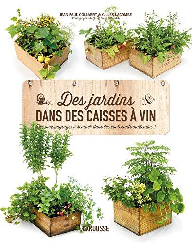 Des jardins dans des caisses  vin