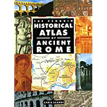 The Penguin Historical Atlas of Ancient Rome (Hist Atlas)