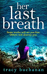 Her Last Breath: A gripping psychological thriller with edge-of-your-seat suspense