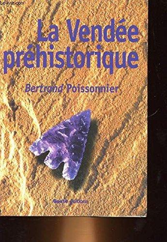 La Vendée préhistorique