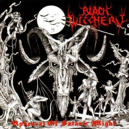 Black Witchery: Upheaval of Satanic Might (Audio CD)