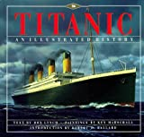 Titanic: An Illustrated History by Donald Lynch (1995-10-01)