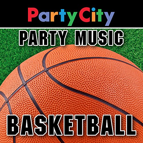 Party City Basketball: Sports Party Music [Clean]