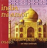 India. Mi Amor (Osho Classics)