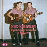 Long Gone Daddies: Original 50s Rockabilly and Rock 'n' Roll from the Modern Label