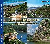 Romantische RHEINFAHRT - Expedition ins Mittelalter: Kultur-Reisebildband von Köln bis Mainz