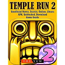 Temple Run 2 Unofficial Moves, Secrets, Online, Cheats, APK, Unblocked, Download, Game Guide