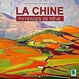 Paysages de rêve - la Chine : Tianxia - Sous le ciel. Calendrier mural 2017