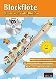Blockflte - Schnell und einfach lernen + CD