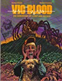 'Vic and Blood: The Chronicles of a Boy and His Dog' von Harlan Ellison