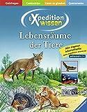 Lebensräume der Tiere (Expedition Wissen)